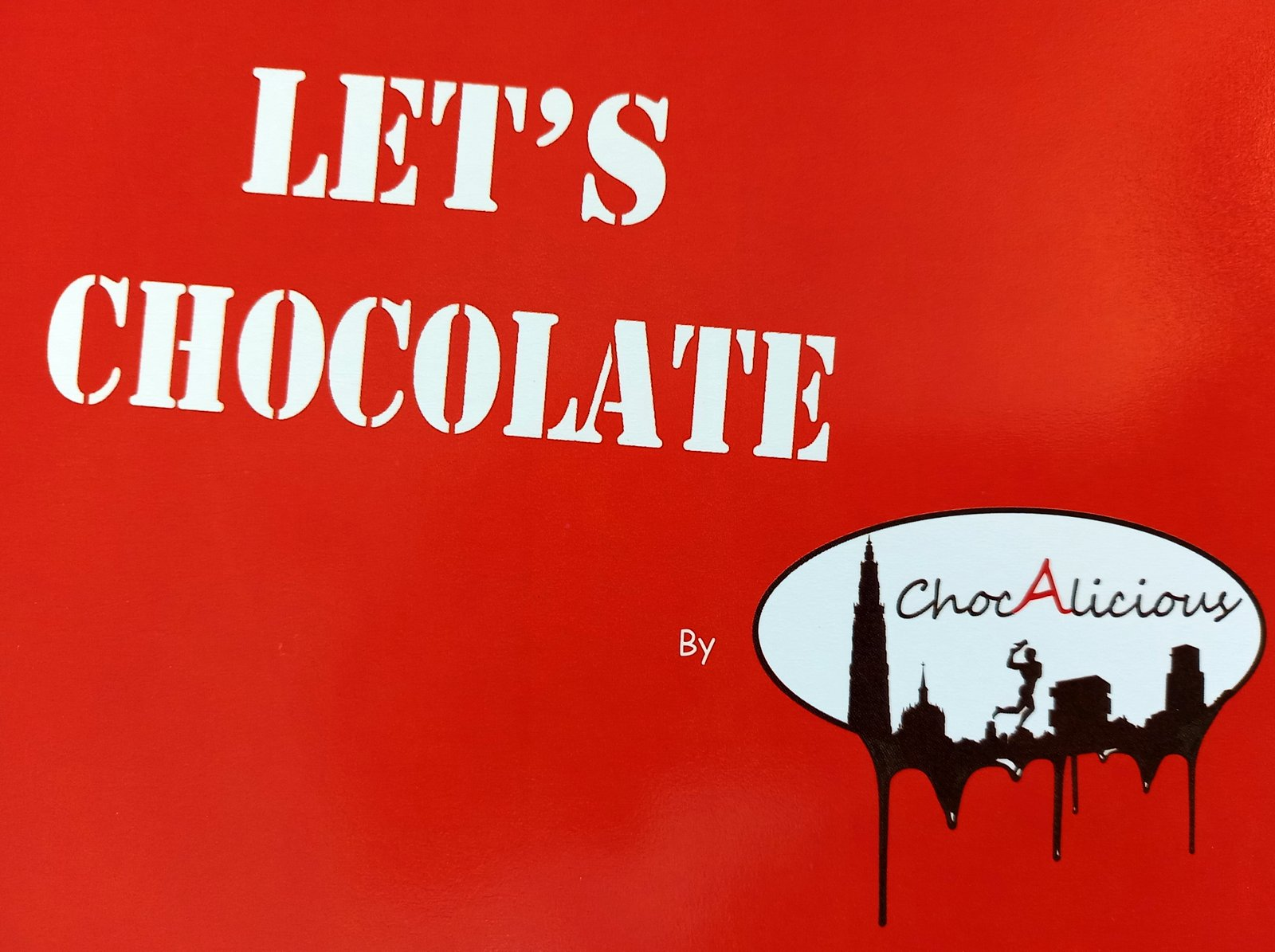 Lets Chocolate by Chocalicious